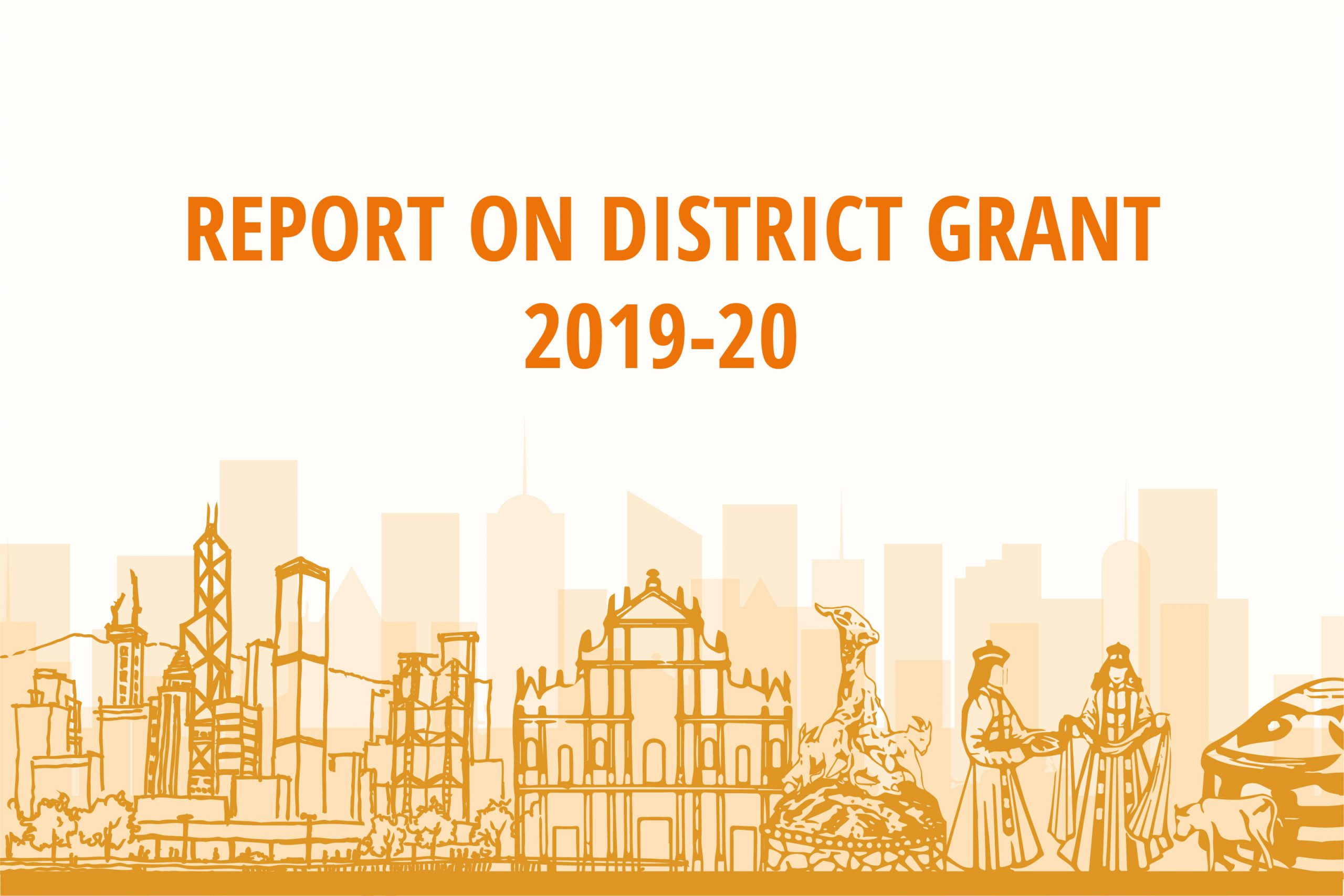 Report on District Grant 2019-20,  by PP Alice Tsang