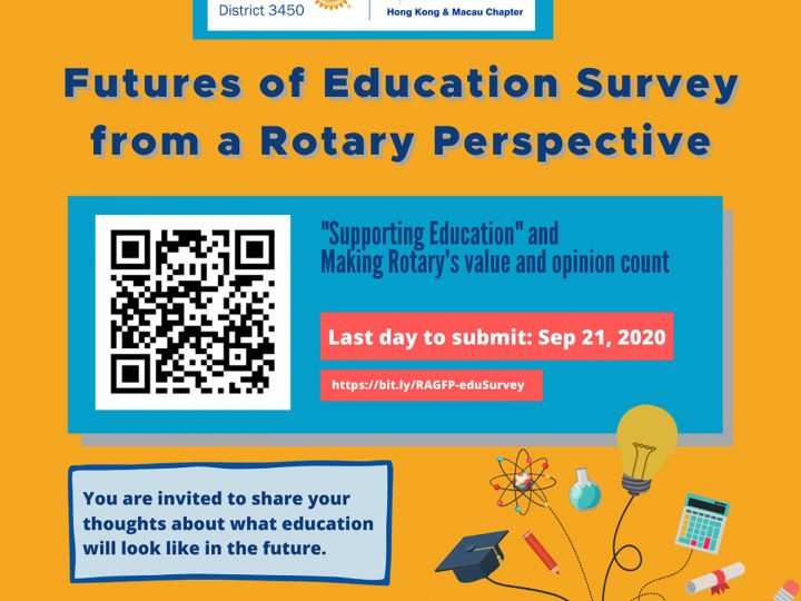 """""""Futures of Education from a Rotary Perspective"""" Survey Launched By PP Mitzi Leung, Convenor, Rotary Action Group for Peace Hong Kong & Macau Chapter"""