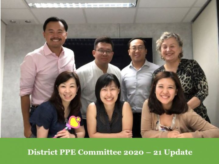 District PPE Committee 2020 – 21 Update, By PP Anthony Ngai