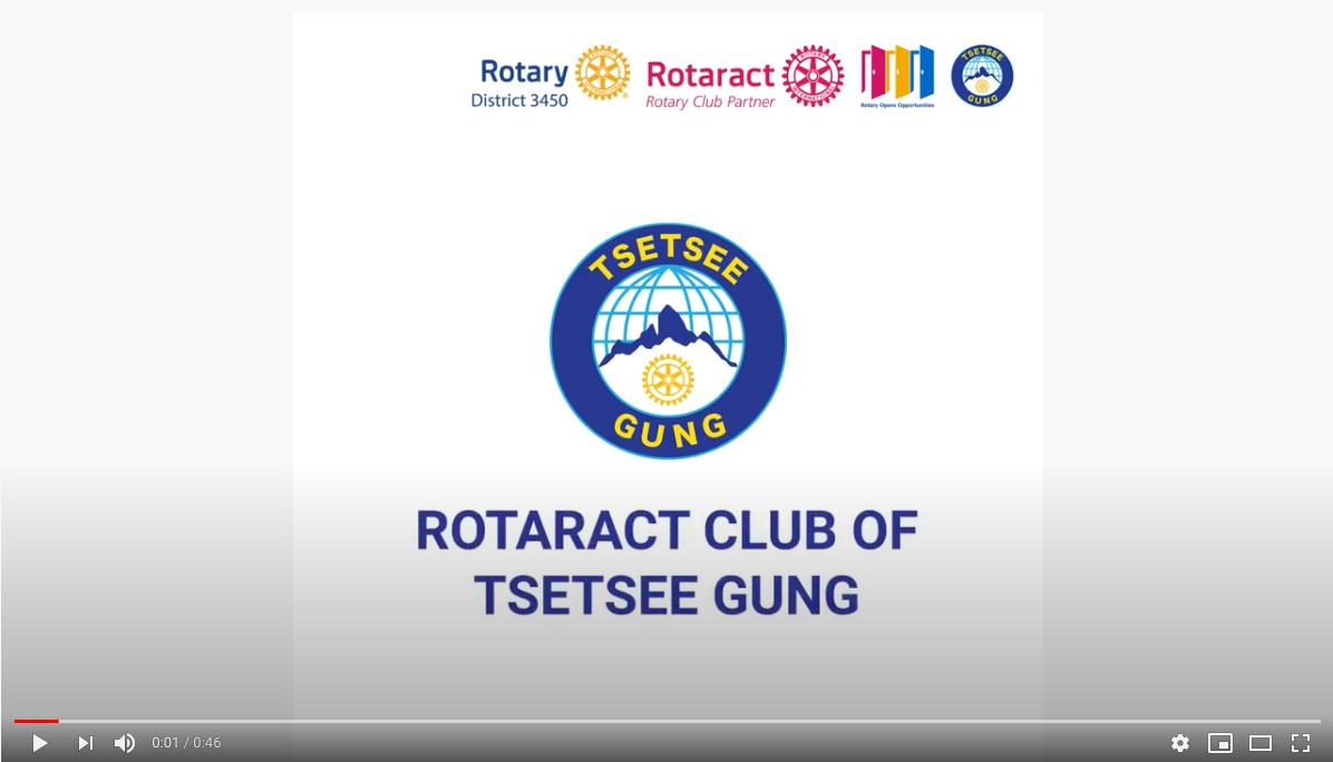 Let's hear from Rotaract Club of Tsetsee Gung